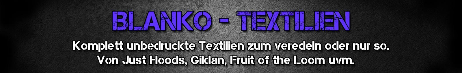 Blanko - Textilien